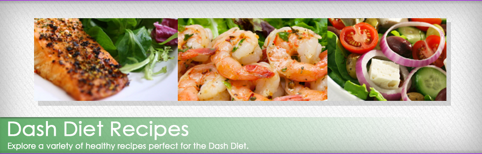 Now Offering a Variety of Dash Diet Recipes